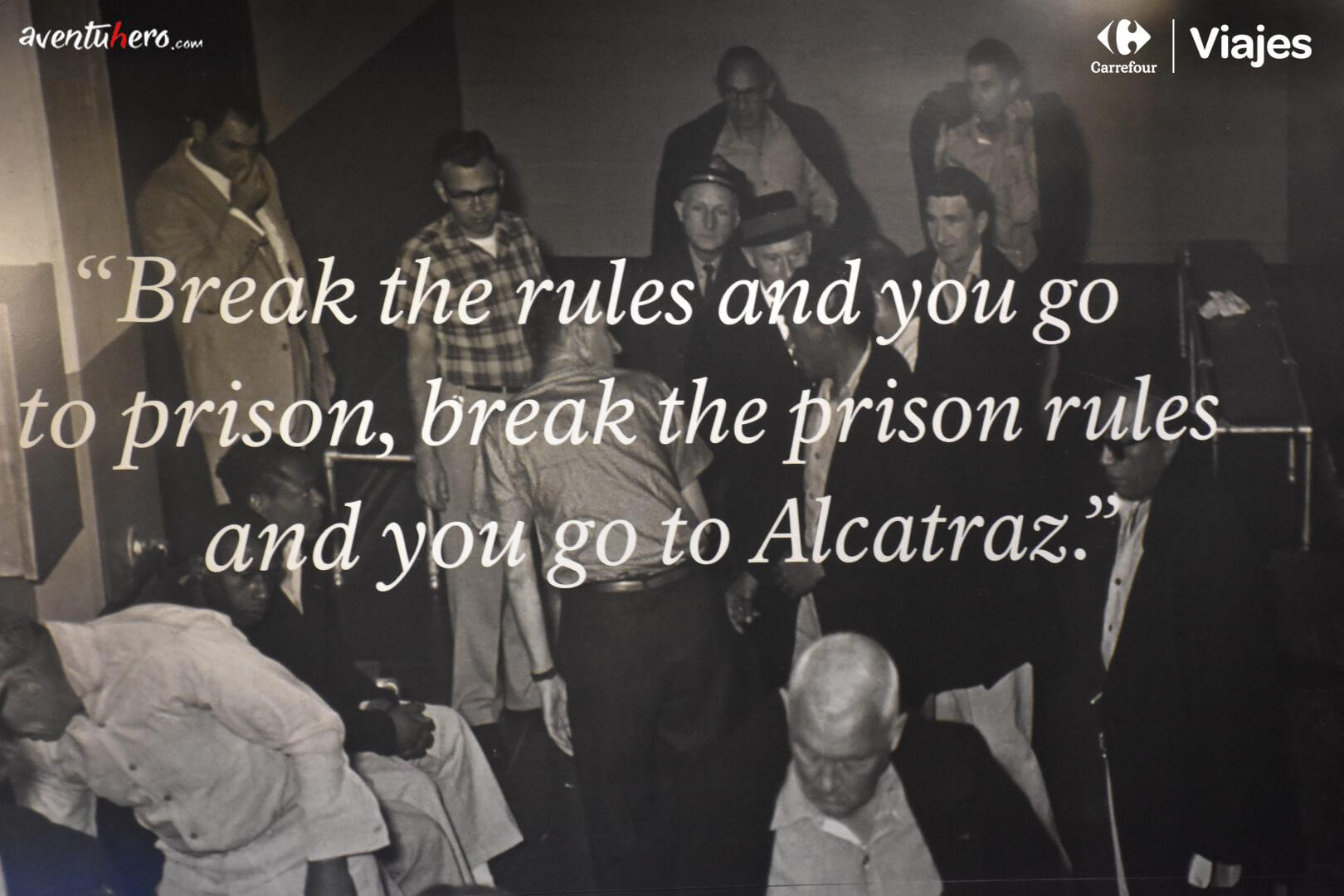 Alcatraz - If you break the rules